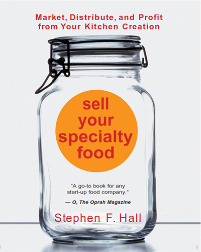 From Kitchen to Market - Sell Your Specialty Food